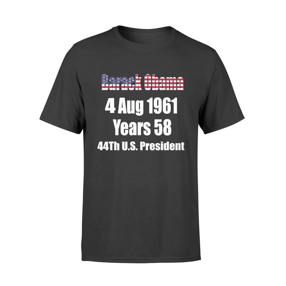Happy Brithday Obama Gift TShirt 44th President Of Usa Shirt - Standard T-shirt