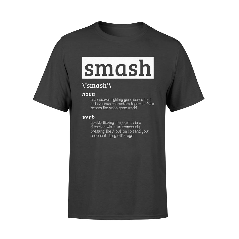Smash Shirt Definition Video Game T-Shirt - Standard T-shirt