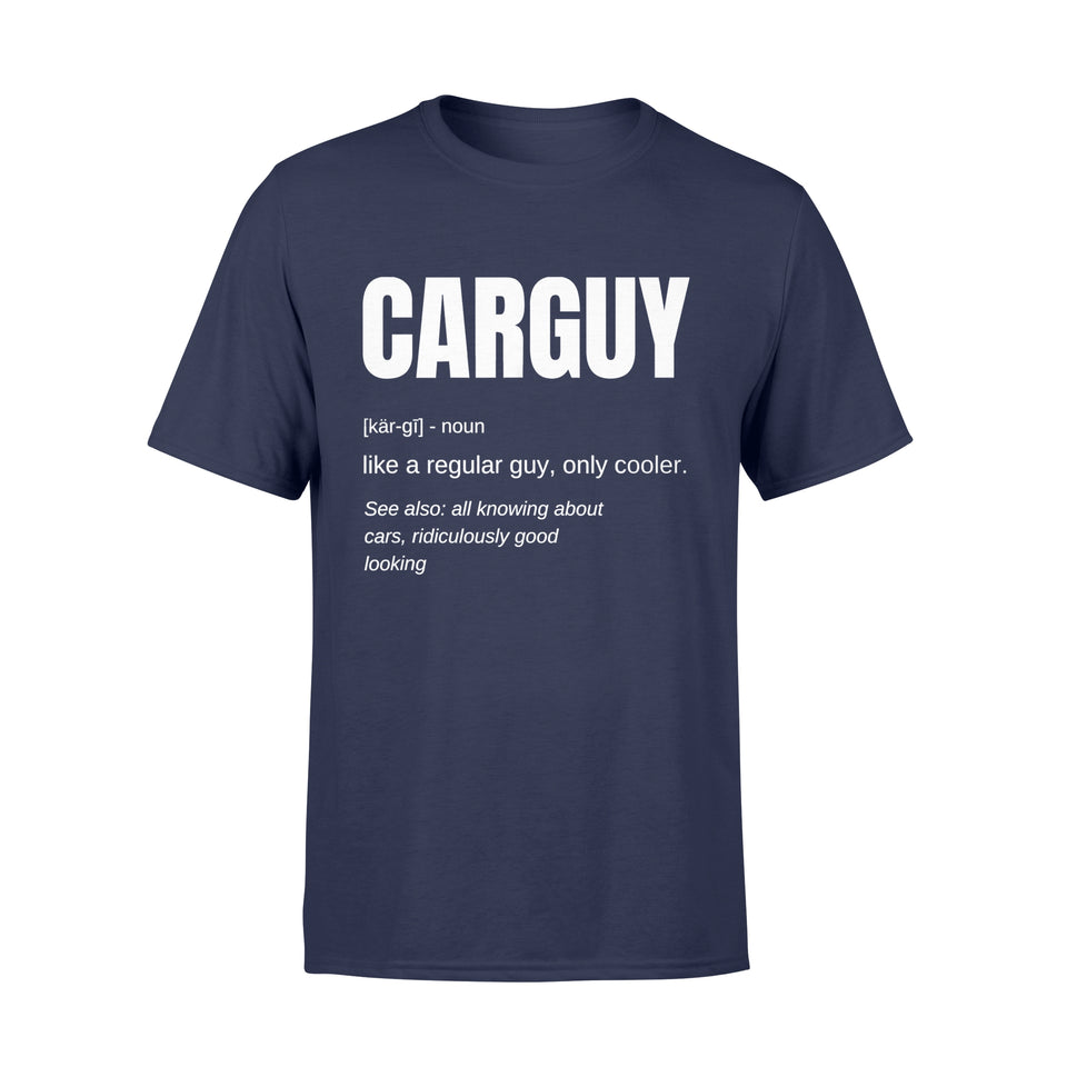 Funny Car Guy T-shirt Gift Car Guy Definition - Standard T-shirt