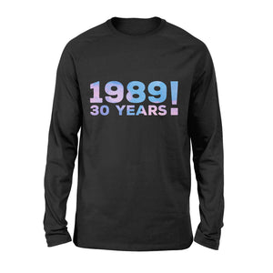 30th Birthday Gift Shirt - Premium Long Sleeve