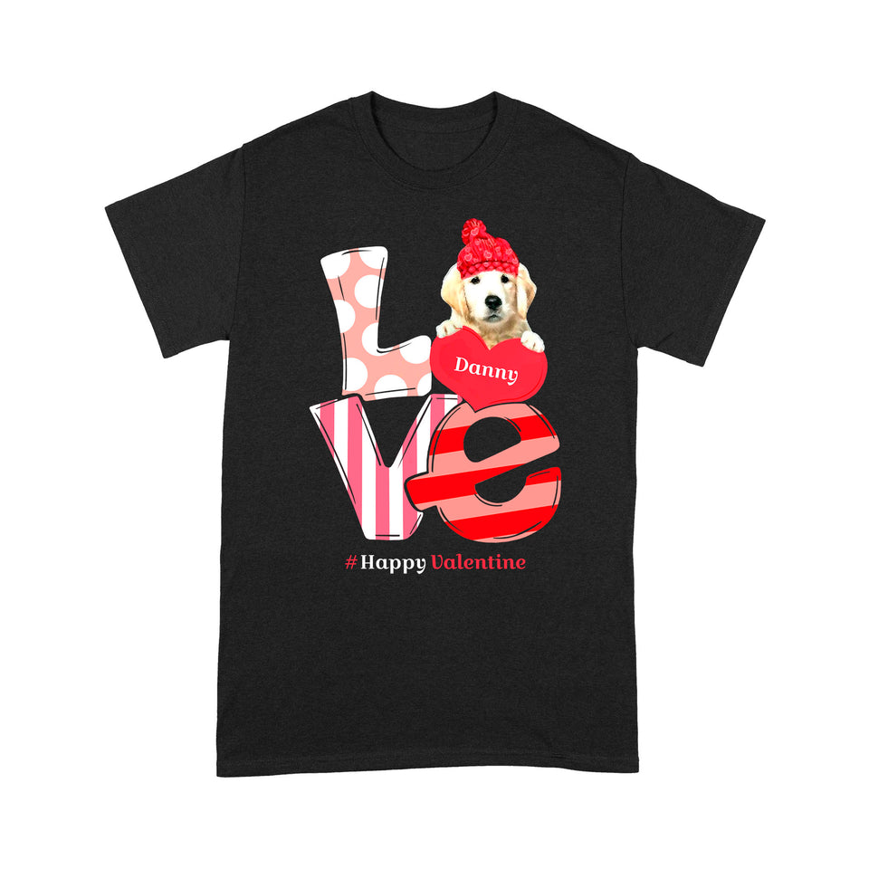 Personalized Valentine Dog Gift Idea - # Happy Valentine For Your Lover - Standard T-shirt