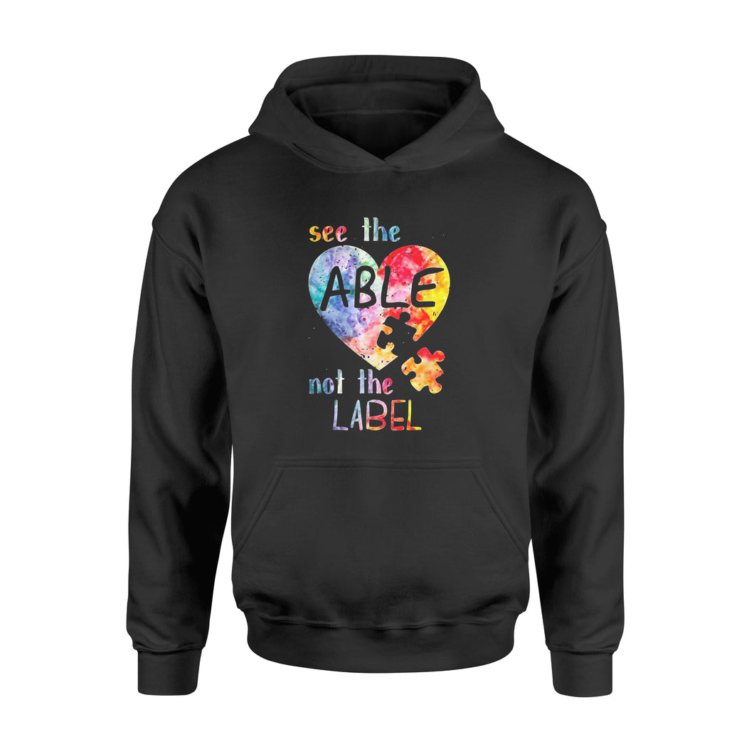 Autism Awareness Shirts See The Able Not The Label Shirt - Standard Hoodie