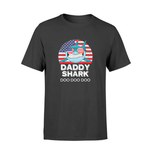 4th Of July Daddy Shark Doo Doo Doo Father's Day Shirt - Standard T-shirt