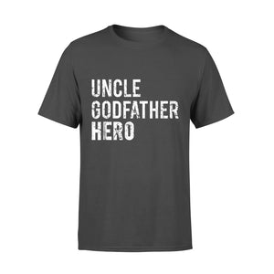 Dad gift idea Uncle Cool Awesome Godfather Hero Family - Standard T-shirt
