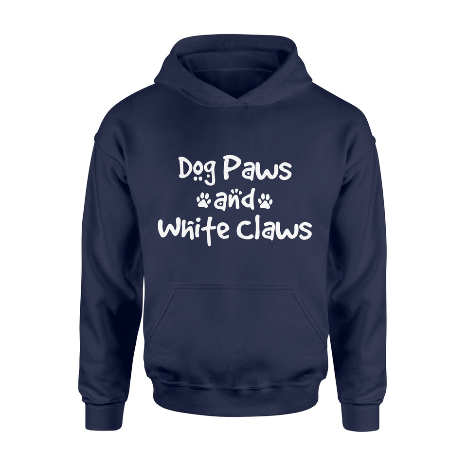 Dog Gift Ideas Funny Dog Lovers | Dog Paws & White Claws - Standard Hoodie