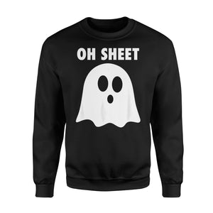 Halloween Gift Idea - Oh Sheet, Humorous Ghost Pun Oh Shit - Standard Fleece Sweatshirt
