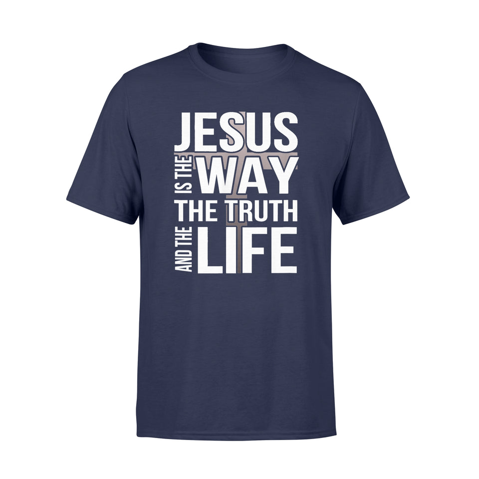 Christian T Shirt Jesus Is The Way The Truth And The Life T-Shirt - Standard T-shirt