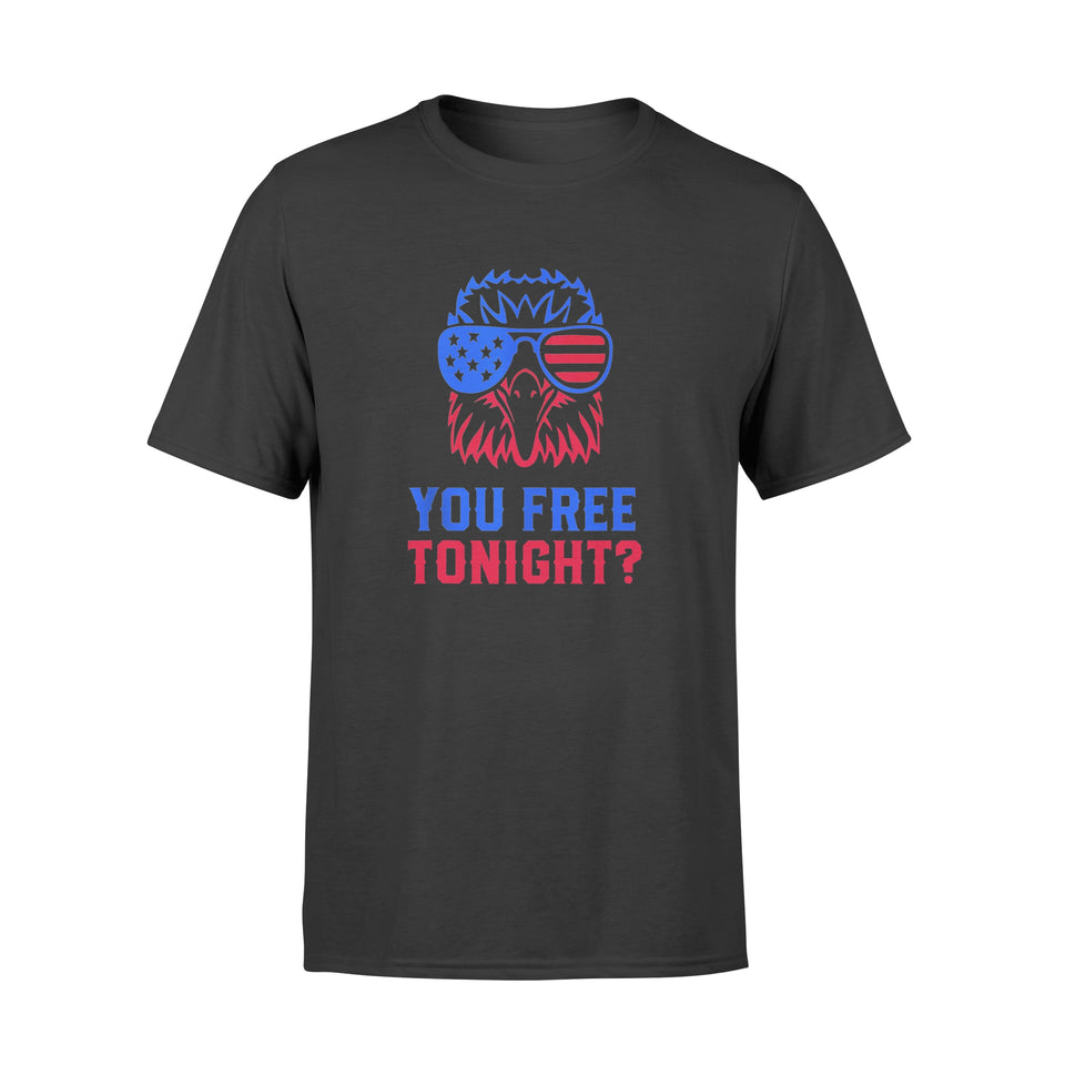 4th of July YOU FREE TONIGHT USA Patriotic Eagle T-shirt - Premium T-shirt