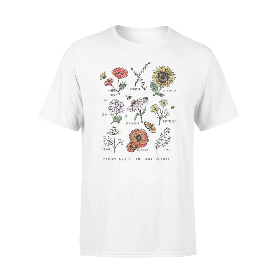 Bloom Where You Are Planted Botanican Flower - Standard T-shirt