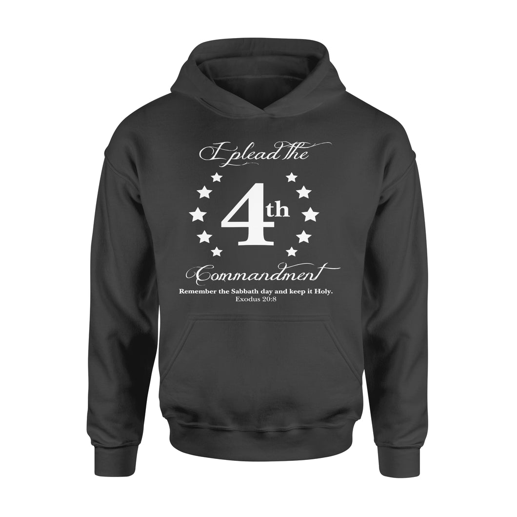 Fun Gift Idea I Plead The Fourth Commandment - Standard Hoodie