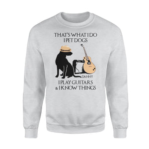 Personalized Fun Gift Idea - That's What I Do Ipet Dogs I Play Guitars For Dog Lovers - Standard Crew Neck Sweatshirt