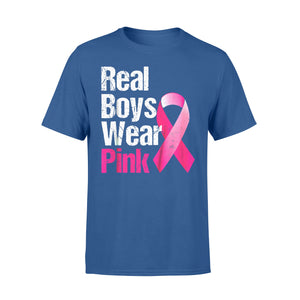 Awareness Cancer Gift Idea - Real Boys Wear Pink, Ribbon - Standard T-shirt