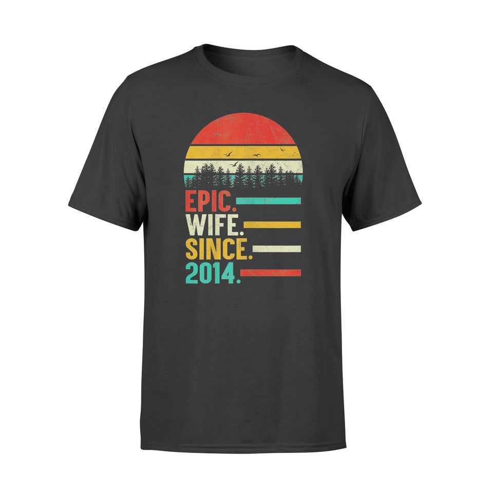 Epic Wife Since 2014 Shirt 5th Wedding Anniversary Gift - Standard T-shirt