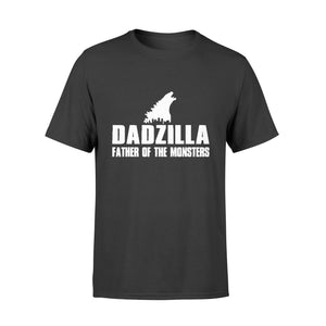 Father's Day Gift Idea - Dadzilla Father Of The Monsters For Dad - Premium T-shirt