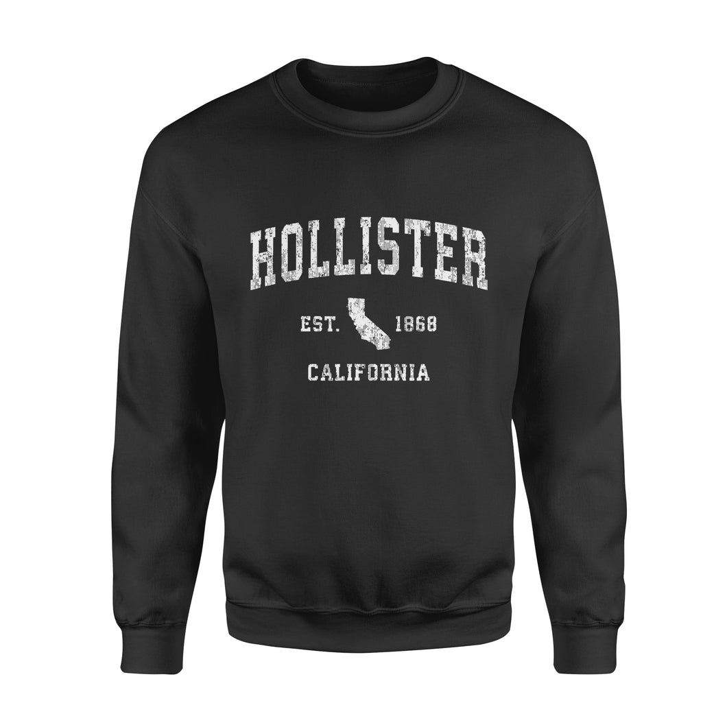 Friends gift idea Hollister California CA Vintage Athletic Sports Design T-Shirt - Standard Fleece Sweatshirt