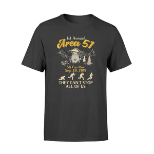 Storm Area 51 Shirt They Can't Stop All of Us T-Shirt  3 - Standard T-shirt