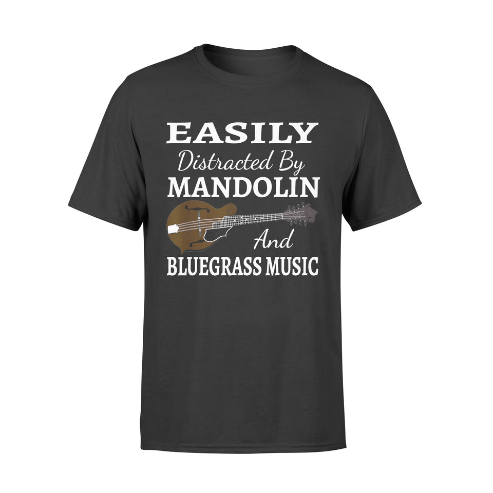 Easily Distracted by Mandolin and Bluegrass Music T-Shirt - Standard T-shirt