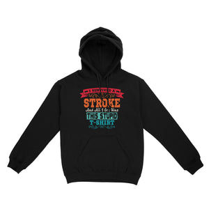 Fun Gift Idea - Stroke Survivor Retro Awareness - Standard Hoodie