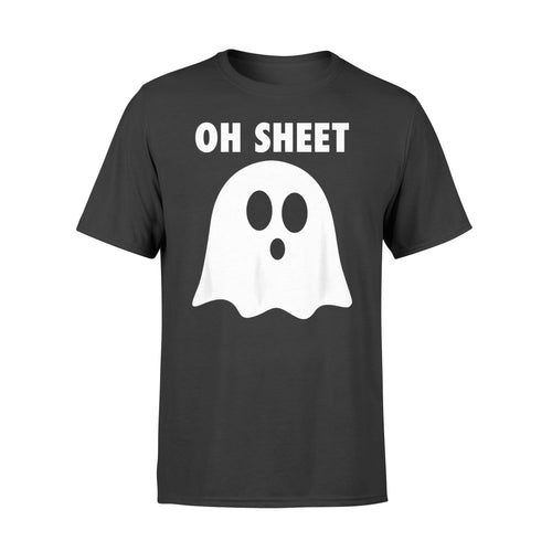 Halloween Gift Idea - Oh Sheet, Humorous Ghost Pun Oh Shit - Standard T-shirt