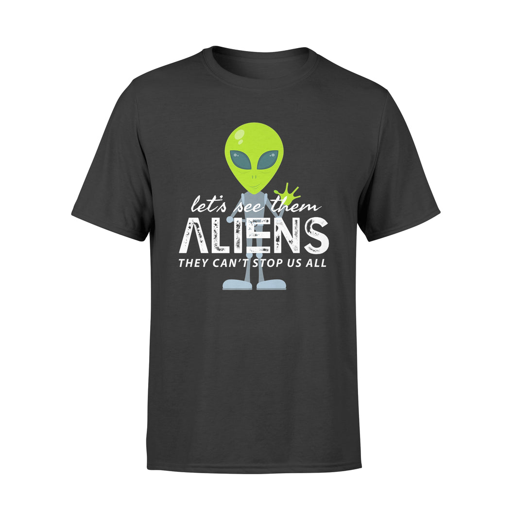 Storm Area 51 Shirt Let's See Them Aliens T-Shirt - Standard T-shirt