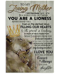 BeKingArt Family My Loving Mom You Are A Lioness Filling Heart With Proud And Kindness Poster Vertical Poster