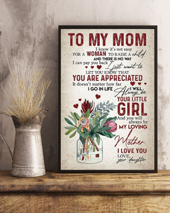 BeKingArt Family Daughter Gift For Mom You'll Always Be My Loving Mother Vertical Poster