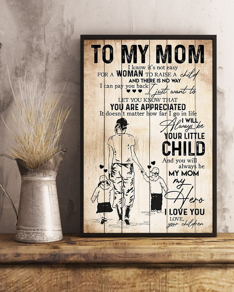 BeKingArt Family You'll Always Be My Mom My Hero Gift For Mom On Birthday Vertical Poster