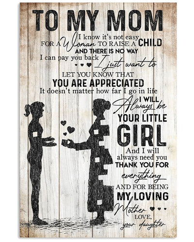BeKingArt Family I'll Always Be Your Little Girl Daughter Gift For Mom Vertical Poster