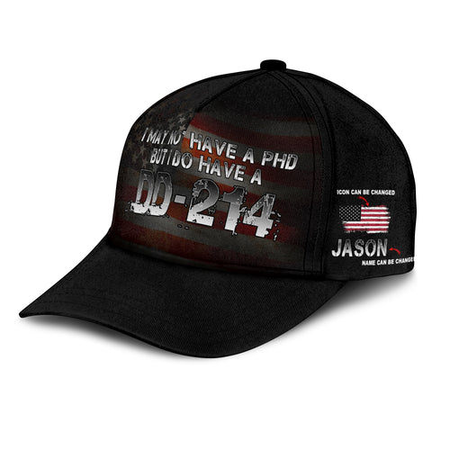 BeKingArt Veteran Personalized I May Not Have PhD But Have DD-214 Flag