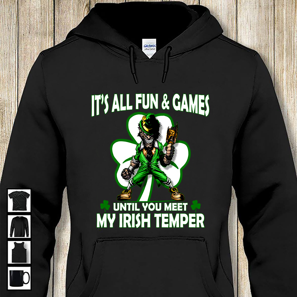 BeKingArt Irish It's All Fun Game Until Meet Irish Temper