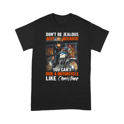 BeKingArt Biker Personalized Don't Be Jealous Because You Can't Ride Motorcycle