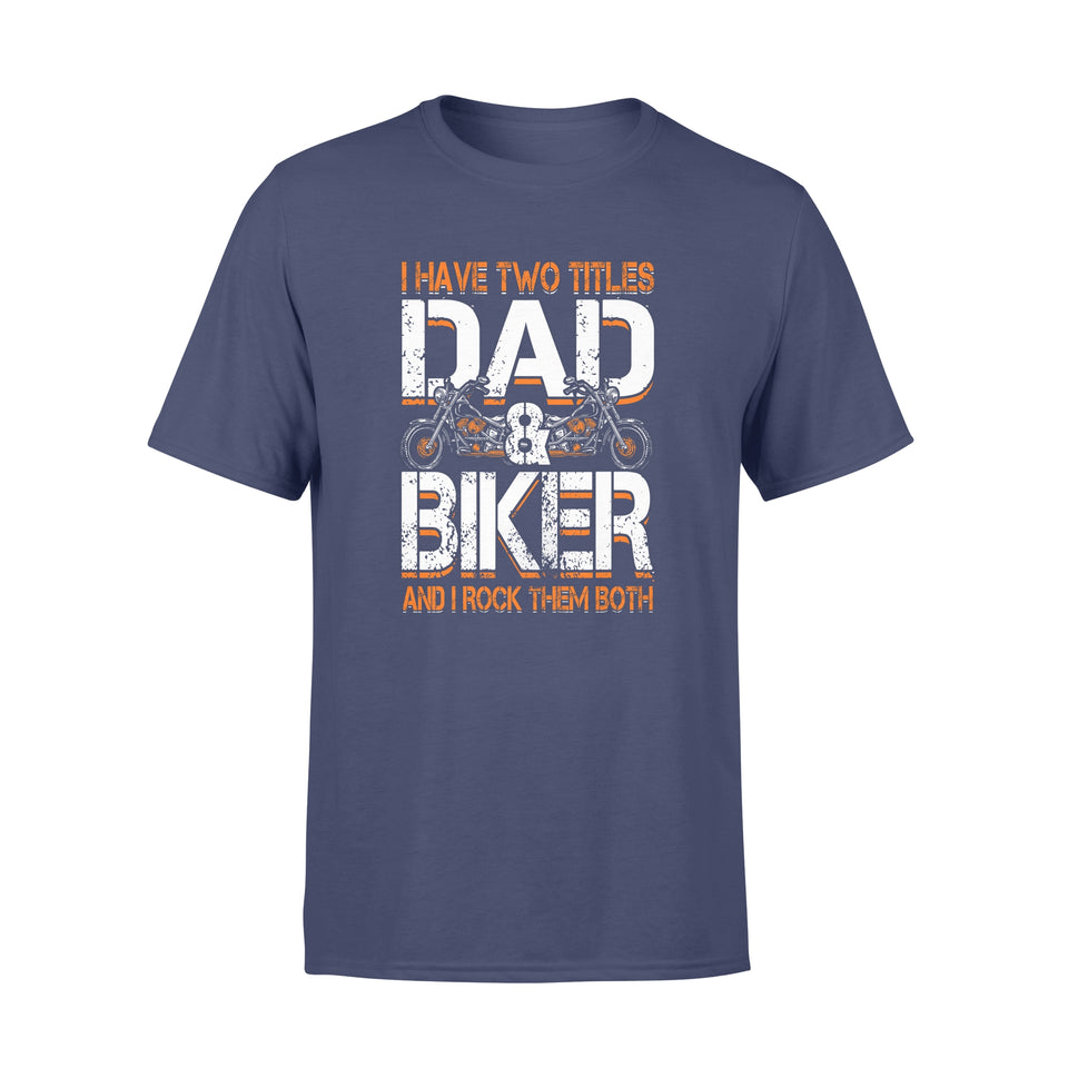 BeKingArt Biker Dad I Have Two Title Rock Both