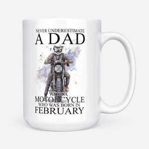 BeKingArt Biker Never Underestimate Dad With A Motorcycle Born In February