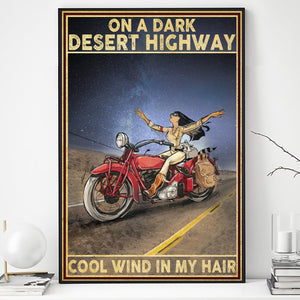 BeKingArt Biker On Dark Desert Highway Cool Wind In My Hair - Poster