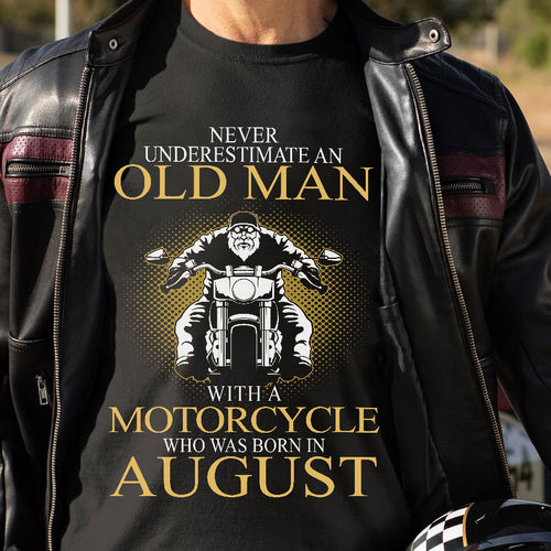 BeKingArt Biker Never Underestimate Old Man With Motorcycle Born In August