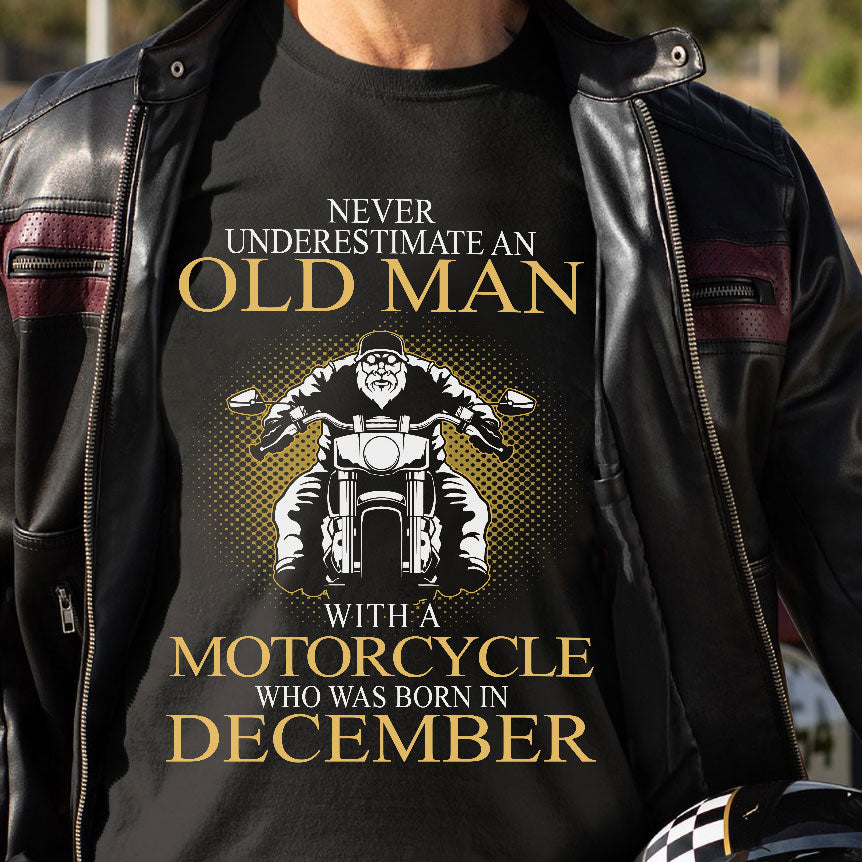 BeKingArt Biker Never Underestimate Old Man With Motorcycle Born In December