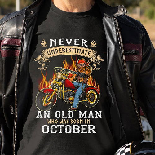 BeKingArt Biker Never Underestimate Old Man With Motorcycle Born In October
