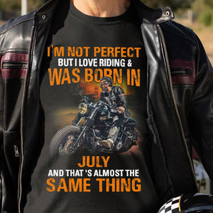 BeKingArt Biker Not Perfect But Love Riding Born In July