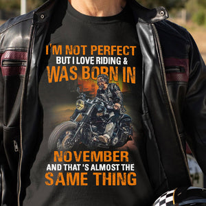 BeKingArt Biker Not Perfect But Love Riding Born In November