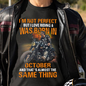 BeKingArt Biker Not Perfect But Love Riding Born In October