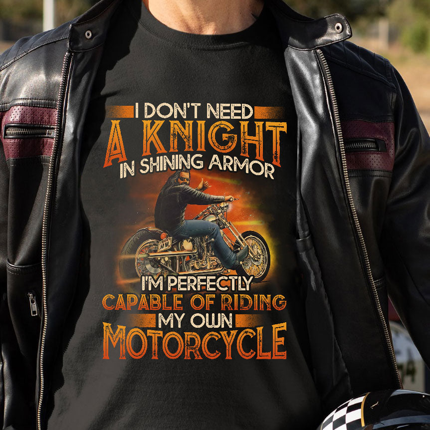 BeKingArt Biker Don't Need A Knight Riding My Own Motorcycle