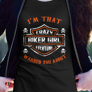 BeKingArt Biker I'm That Crazy Girl Everyone Warned About