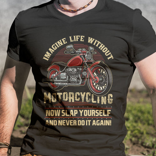 BeKingArt Biker Imagine Life Without Motorcycle