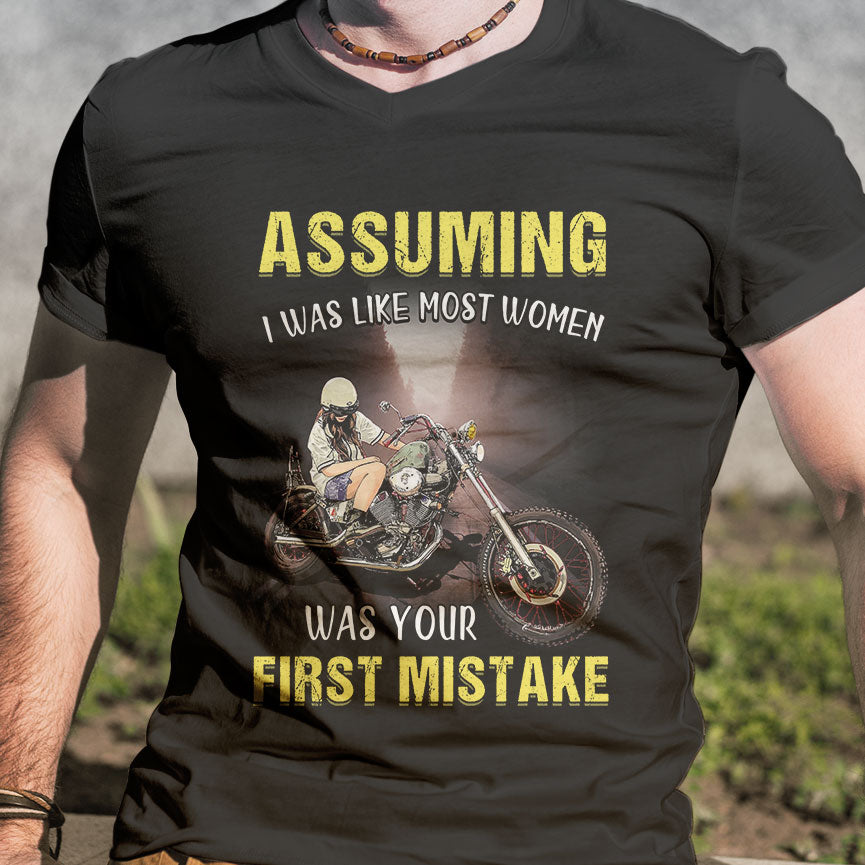 BeKingArt Biker Assuming Like Most Women First Mistake