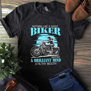 BeKingArt Biker Nothing Like Sassy Brilliant Mind Filthy Mouth