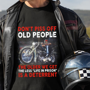 BeKingArt Biker Not Piss Off Old People The Older We Get