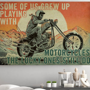 BeKingArt Biker Some Of Us Grew Up Playing With - Poster