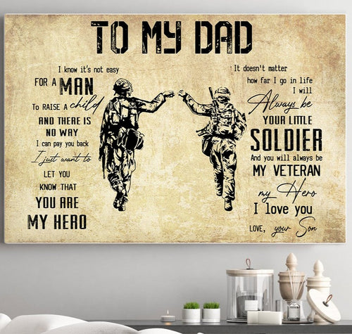 BeKingArt Veteran To My Dad Know It Not Easy You Are My Hero