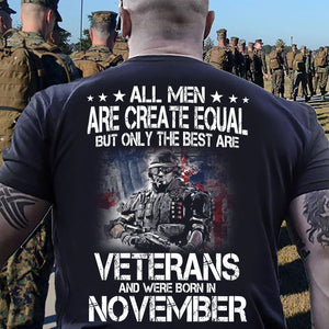 BeKingArt Veteran All Men Equal Only Best Born In November