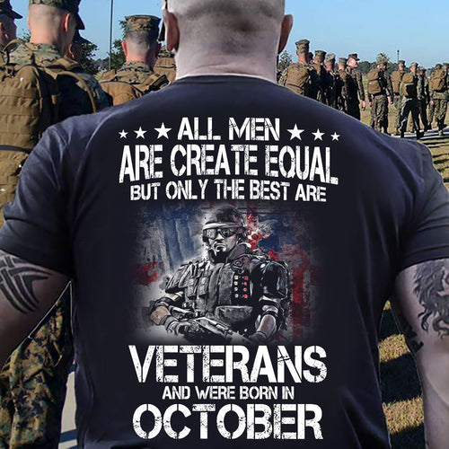 BeKingArt Veteran All Men Equal Only Best Born In October